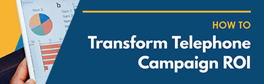 Image for How to Transform Telephone Campaign ROI